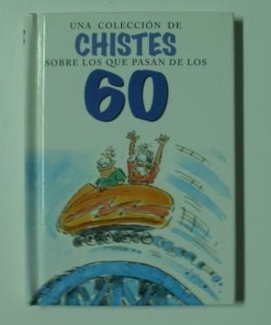 Liv Una Colección De Chistes Sobre Los Que Pasan De Los 60: