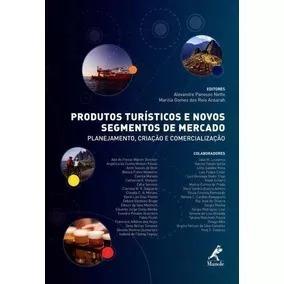 Produtos Turísticos E Novos Segmentos De Mercado Planeja...#