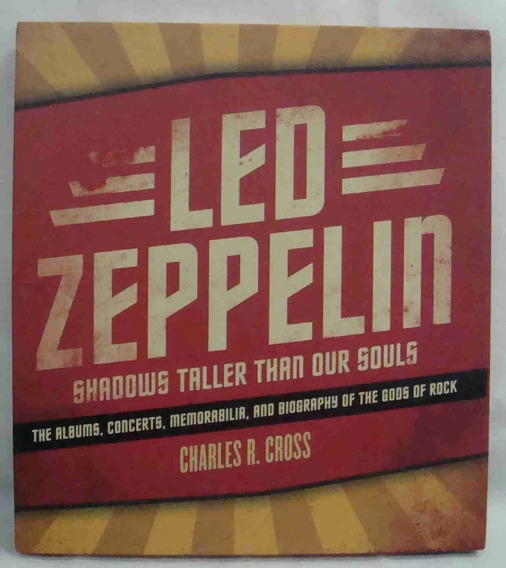 Led Zeppelin Livro Shadows Taller Than Our Souls + Cd Entrev