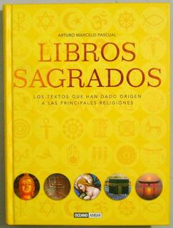 ** Libros Sagrados ** Arturo Marcelo Pascual