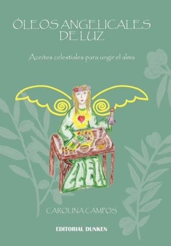 Libro Oleos Angelicales De Luz -escuela De Luz