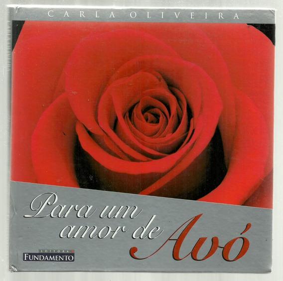 Para Um Amor De Avó - Carla Oliveira