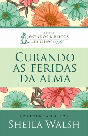 Curando As Feridas Da Alma - Thomas Nelson