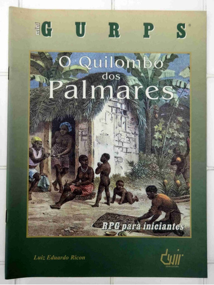 Mini Gurps O Quilombo Dos Palmares - Rpg - Ricon -devir 1999