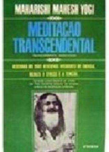 Meditação Transcendental: Descubra As Suas Reservas Inter...