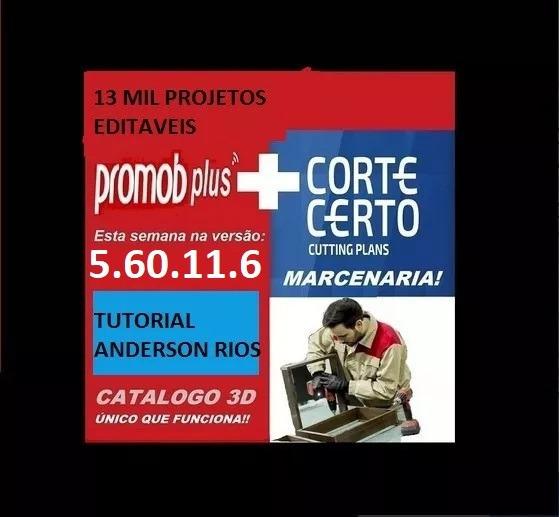 Promob Plus 2019 + Render + Cut + Real + Corte Certo