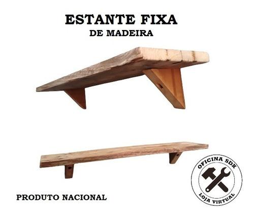 Estante Fixa De Madeira - Artesanal