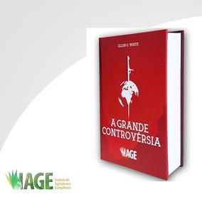 Livro Grande Controvérsia - O Futuro Revelado Pela Bíblia