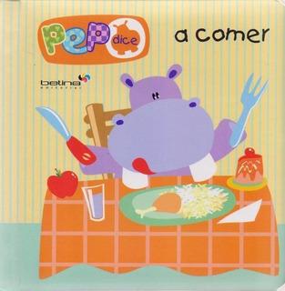 ** Pepo Dice A Comer ** Libro Didactico Niños Comida Betina