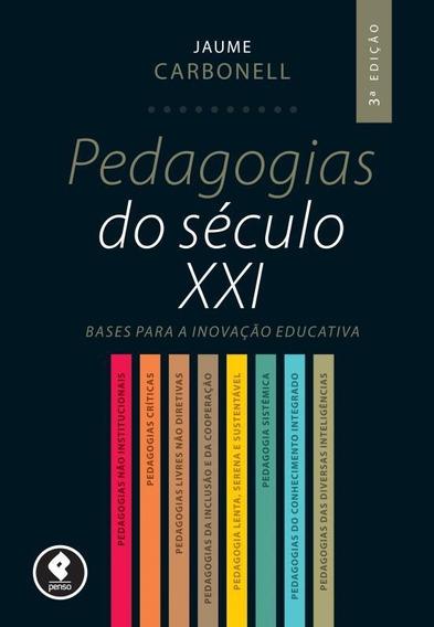 Pedagogias Do Seculo Xxi - 03 Ed