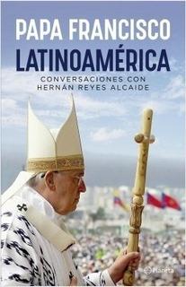 Latinoamérica - Jorge Mario Bergoglio (papa Francisco I)