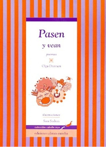 Pasen Y Vean - Poemas - Drennen Olga