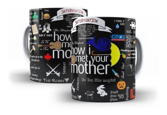 Caneca How I Met Your Mother Seriado Série Citações Quotes