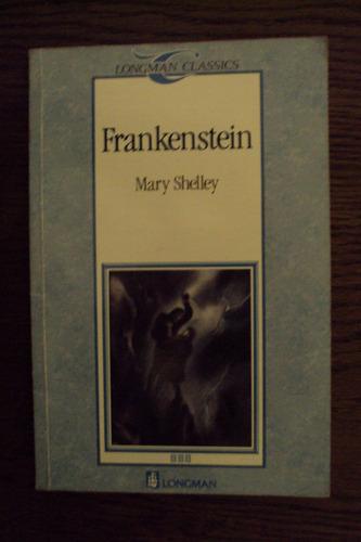 Frankenstein (short Version) - Mary Shelley - Longman