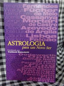 Astrologia Para Um Novo Ser - Valdenir Benedetti