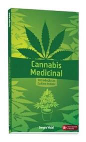 Livro Cannabis - Medicinal Introdução Ao Cultivo Indoor