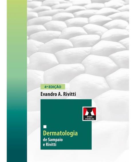 Dermatologia De Sampaio E Rivitti