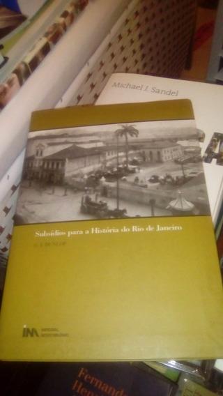 Subsídios Para A História Do Rio De Janeiro C. J. Dunlop