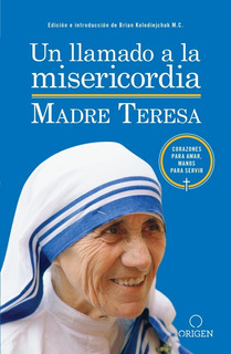 Un Llamado A La Misericordia - Madre Teresa - Nuevo Original
