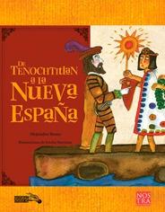 De Tenochtitlan A La Nueva España, Pasta Rústica.