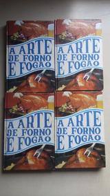 Livro A Arte De Forno E Fogão 4 Volumes