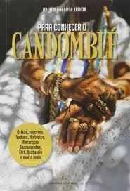 Para Conhecer O Candomblé Ademir Barbosa Jún