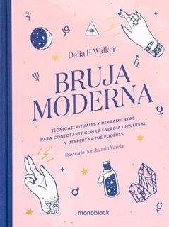 Bruja Moderna - Dalia Walker - Libro Nuevo - Monoblock