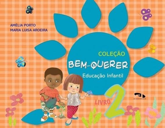 Bem-querer, V.2 - Educação Infantil