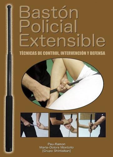 Baston Policial Extensible . Tecnicas De Control - Intervenc