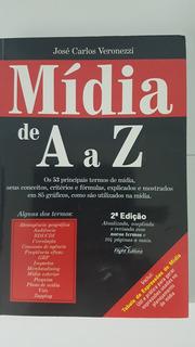 Mídia De A A Z - José Carlos Veronezzi