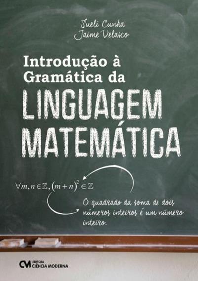 Introducao A Gramatica Da Linguagem Matematica
