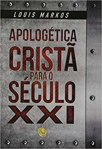 Apologetica Cristã Para O Seculo Xxi