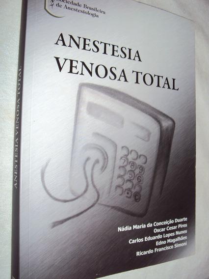 Anestesia Venosa Total (sebo Amigo)