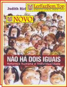 Não Há Dois Iguais - Livro Original + Brinde + Frete Grátis!