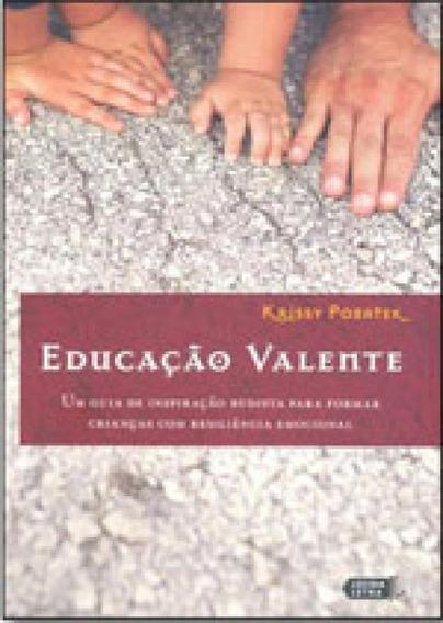 Educaçao Valente