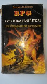 Livro Rpg Aventuras Fantásticas Steve Jackson Marquês Saraiv