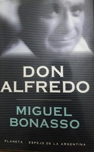 Don Alfredo .miguel Bonasso