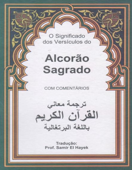 Alcorão Sagrado (c/ Comentários) - Em Português
