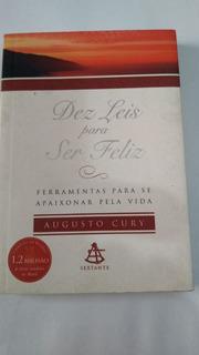 Livro - Dez Leis Para Ser Feliz - Augusto Cury Ed. De Bolso