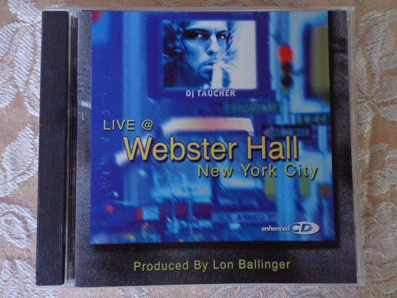 Cd Dj Taucher Live@ Webster Hall New York City