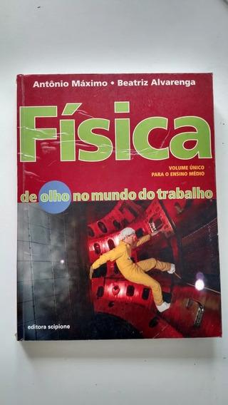 Física, Volume Único - Maximo E Alvarenga (2004)