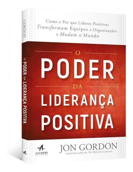 Poder Da Lideranca Positiva, O