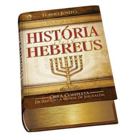 História Dos Hebreus - Edição Limitada