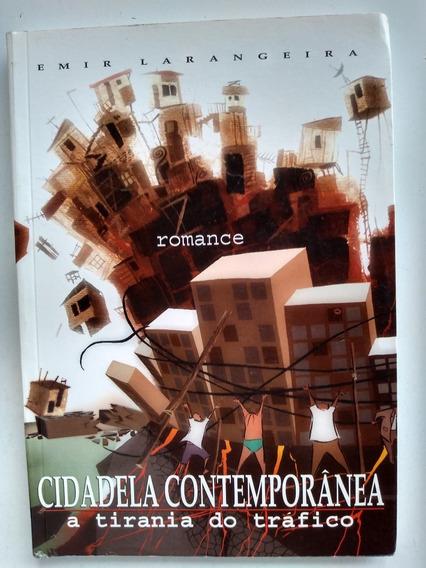 Livro - Cidadela Contemporânea - Emir Larangeira - Romance