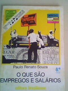 O Que São Empregos E Salários Paulo Renato Souza