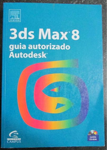 3ds Max 8 - Guia Autorizado Autodesk.