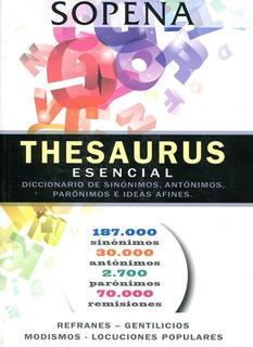 Thesaurus Esencial - Diccionario De Sinónimos, Sopena