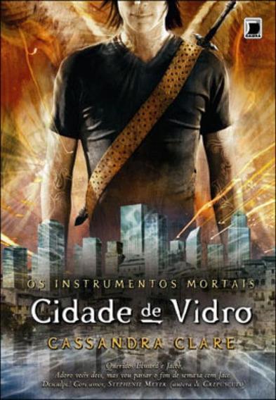 Cidade De Vidro (vol.3 Os Instrumentos Mortais) - Vol. 3