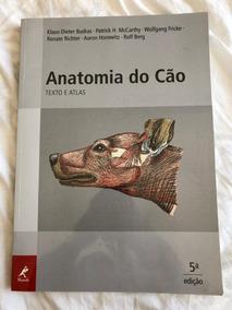Anatomia Do Cão Texto E Atlas