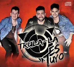 Cd Tru La La Es Tuyo Nuevo Original En Stock